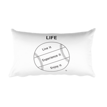 Rectangular Pillow : LIFE- LIVE IT, EXPERIENCE IT, ENJOY IT