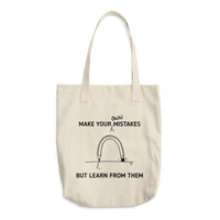 Cotton Tote Bag - MAKE YOUR OWN MISTAKES, BUT LEARN FROM THEM