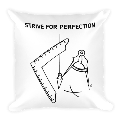 Square Pillow-STRIVE FOR PERFECTION