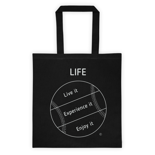 Tote bag- LIFE- LIVE IT, EXPERIENCE IT, ENJOY IT