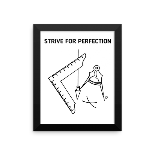 Framed poster-STRIVE FOR PERFECTION