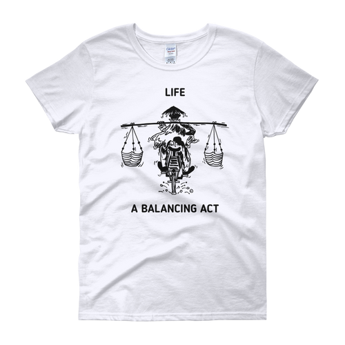 Women's short sleeve t-shirt- LIFE, A BALANCING ACT