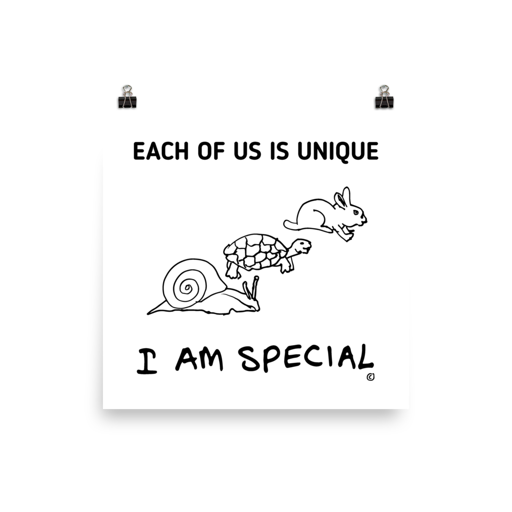 Photo paper poster- EACH OF US IS UNIQUE- I AM SPECIAL