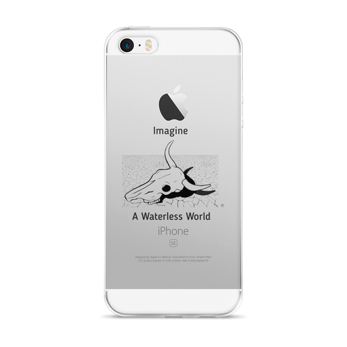 iPhone 5/5s/Se, 6/6s, 6/6s Plus Case -IMAGINE A WATERLESS WORLD