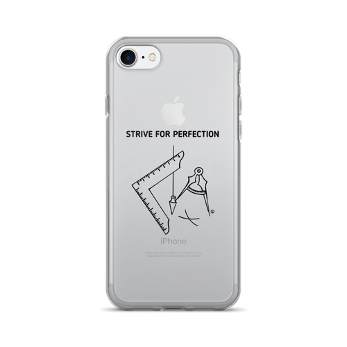 iPhone 7/7 Plus Case- STRIVE FOR PERFECTION