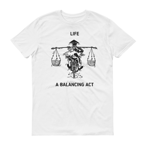 Short sleeve t-shirt- LIFE, A BALANCING ACT