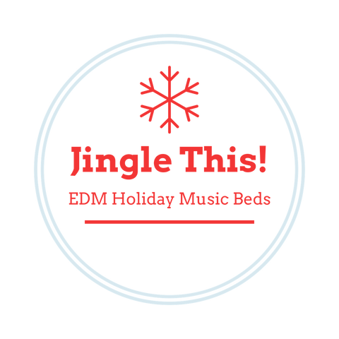 Jingle This! - Holiday & Seasonal EDM