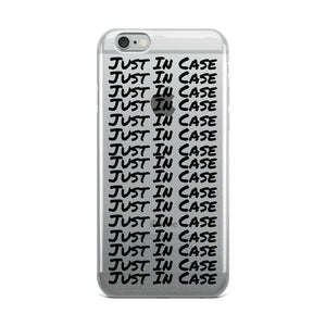 Just In Case - iPhone Case