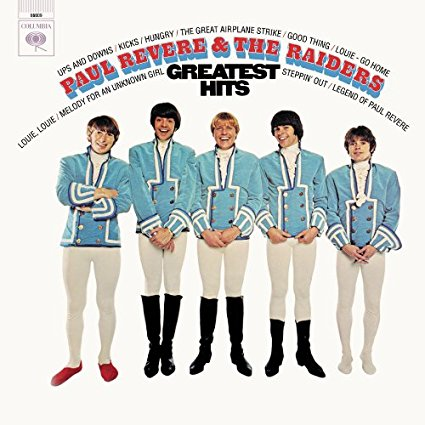 PAUL REVERE & THE RAIDERS | GREATEST HITS (180 GRAM AUDIOPHILE VINYL/LIMITED EDITION)
