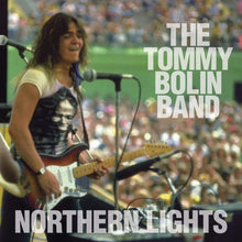 TOMMY BOLIN | Northern Lights - Live 9-22-76 + Bonus Tracks (Original Recording Remastered/Limited Anniversary Edition)