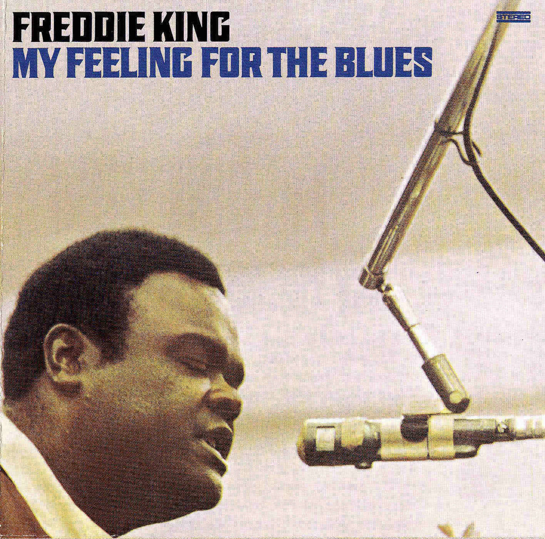 FREDDIE KING | MY FEELING FOR THE BLUES CD