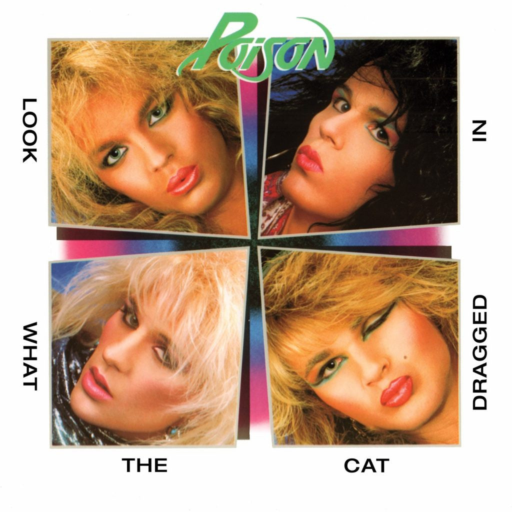 POISON | Look What The Cat Dragged In (180 Gram Audiophile Vinyl/Limited Anniversary Edition/Gatefold Cover)