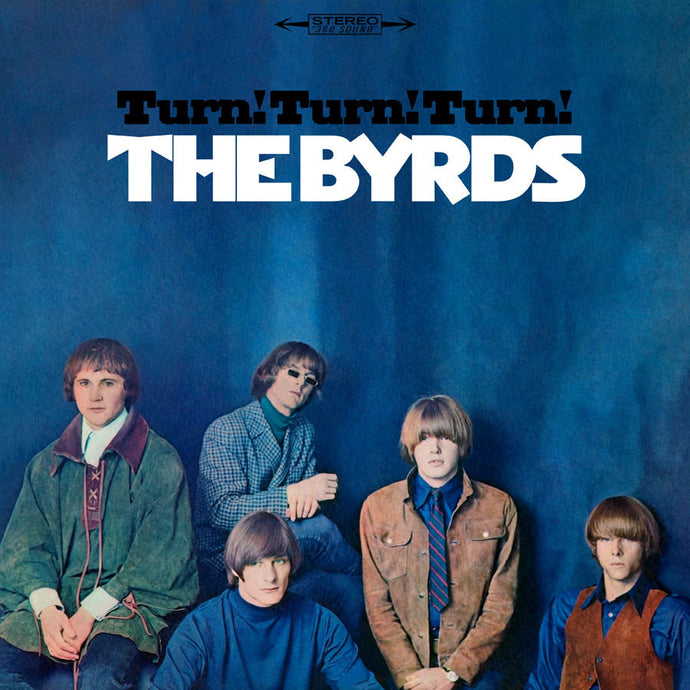 THE BYRDS | TURN! TURN! TURN! LP (180 GRAM AUDIOPHILE VINYL)