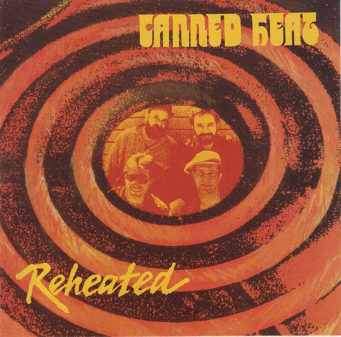 CANNED HEAT | REHEATED CD
