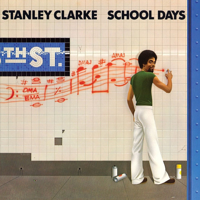 STANLEY CLARKE | SCHOOL DAYS LP (180 GRAM AUDIOPHILE VINYL)