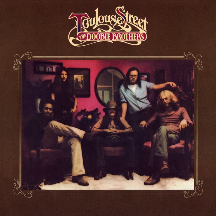 THE DOOBIE BROTHERS | TOULOUSE STREET (180 GRAM AUDIOPHILE VINYL/LIMITED EDITION/GATEFOLD COVER)