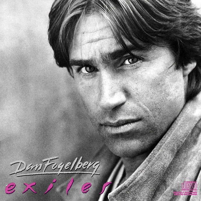 DAN FOGELBERG | EXILES  CD (ORIGINAL RECORDING REMASTERED/LIMITED EDITION)