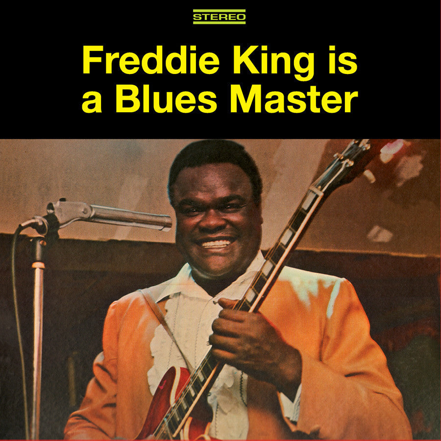 FREDDIE KING | FREDDIE KING IS A BLUES MASTER-THE DELUXE EDITION CD