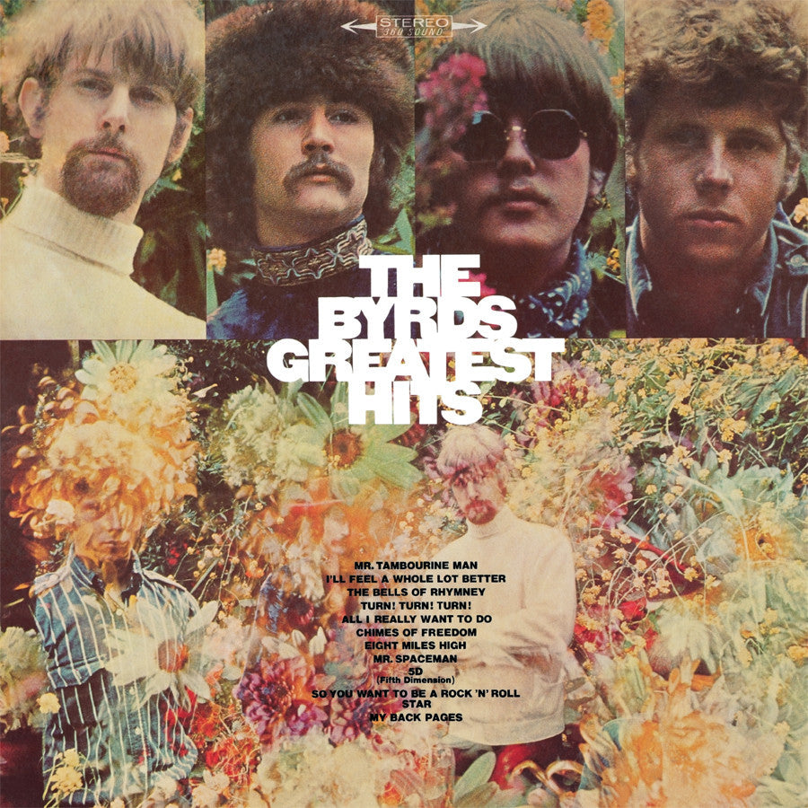 THE BYRDS | GREATEST HITS LP (180 GRAM AUDIOPHILE VINYL)