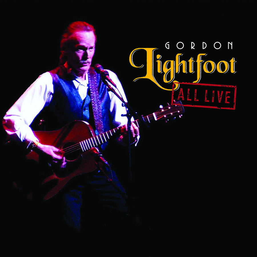 GORDON LIGHTFOOT | ALL LIVE-GREATEST HITS (180 GRAM AUDIOPHILE VINYL/LIMITED EDITION/GATEFOLD COV