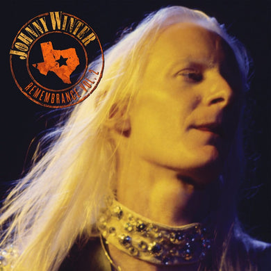 JOHNNY WINTER Remembrance Volume II (Original Recording Remastered/Limited Anniversary Edition/3 CD Set)