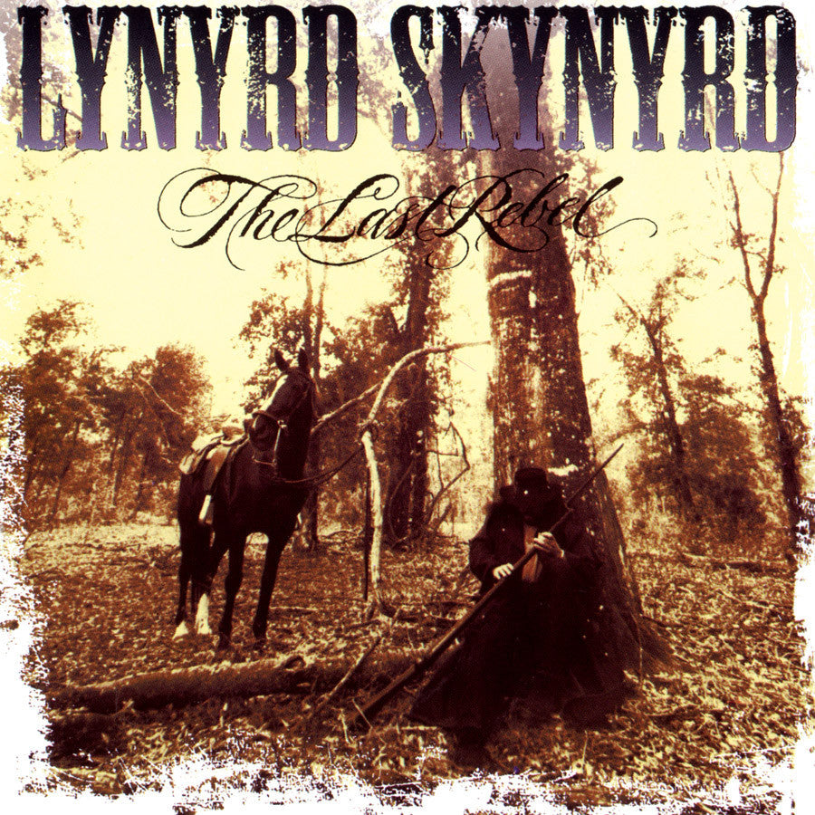 LYNYRD SKYNYRD | THE LAST REBEL CD (LIMITED EDITION/ ORIGINAL RECORDING MASTER)