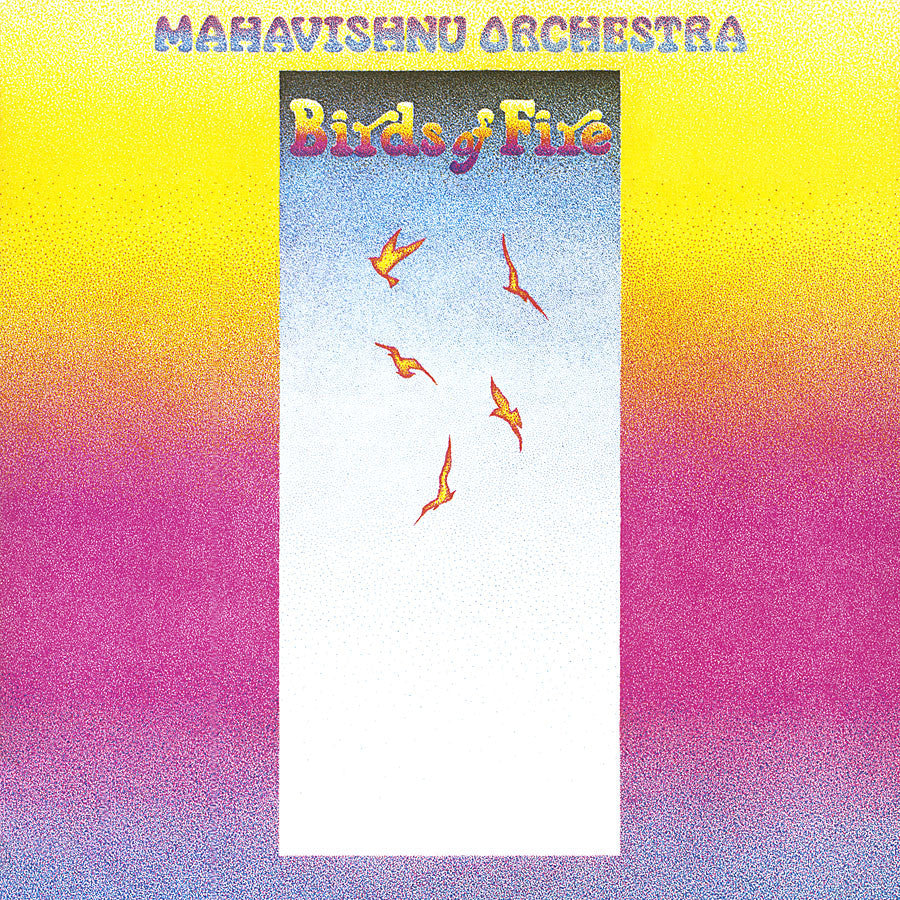 THE MAHAVISHNU ORCHESTRA | BIRDS OF FIRE (180 GRAM AUDIOPHILE VINYL/LIMITED EDITION)