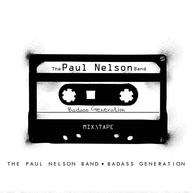 THE PAUL NELSON BAND | BADASS GENERATION CD (LIMITED EDITION/DIGIPAK)