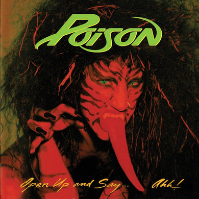 POISON | Open Up And Say Ahh (180 Gram Audiophile Vinyl/Limited Edition/Gatefold Cover)