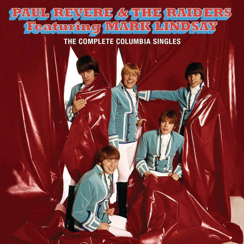 PAUL REVERE & THE RAIDERS | THE COMPLETE COLUMBIA SINGLES CD (ORIGINAL RECORDINGS REMASTERED/LIMITED ANNIVERSARY)