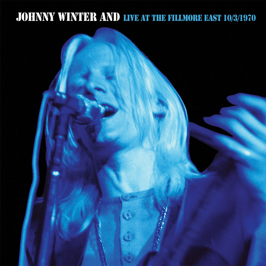 JOHNNY WINTER | JOHNNY WINTER AND-LIVE AT THE FILMORE EAST CD 10/03/70 CD (ORIGINAL RECORDING REMASTERED)