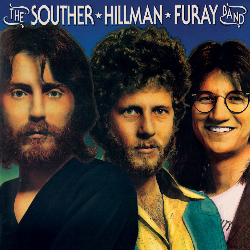 THE SOUTHER - HILLMAN -FURAY BAND | The Souther Hillman Furay Band & Trouble In Paradise (2 LP's on 1 CD/Original Recording Masters/Limited Edition)