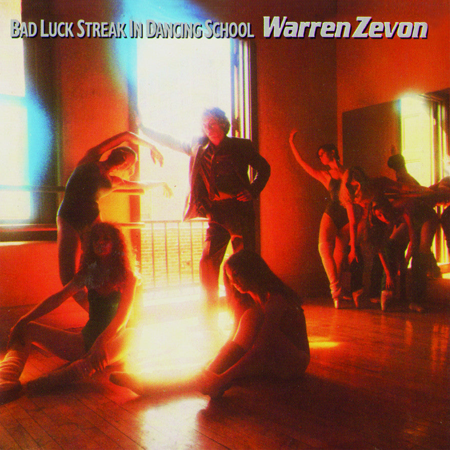 WARREN ZEVON | BAD LUCK STREAK IN DANCING SCHOOL (180 GRAM AUDIOPHILE VINYL/ANNIVERSARY LIMITED EDITION)