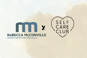 Meet Self Care Club's new partner, Becca McConville, Registered Dietician