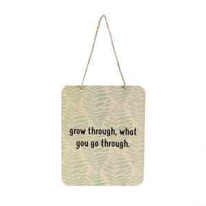 Grow Inspiration Sign