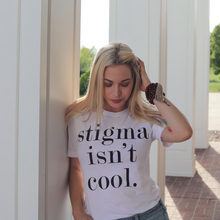 Stigma Isn't Cool T-Shirt