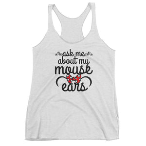 Ask me About my Mouse Ears Women's Racerback Tank