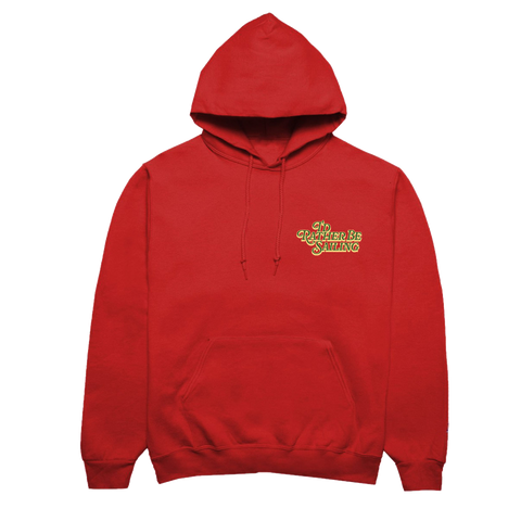 Rather Be Sailing Red Hoodie + Digital