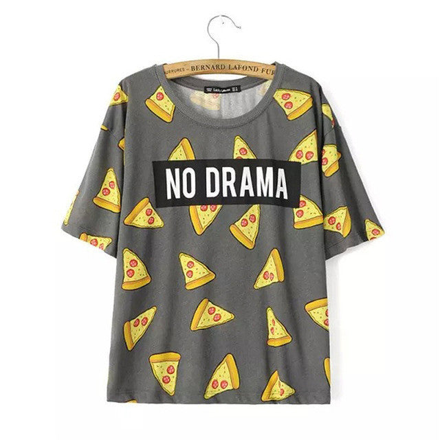 No Drama Pizza T-Shirt - 7ucky
