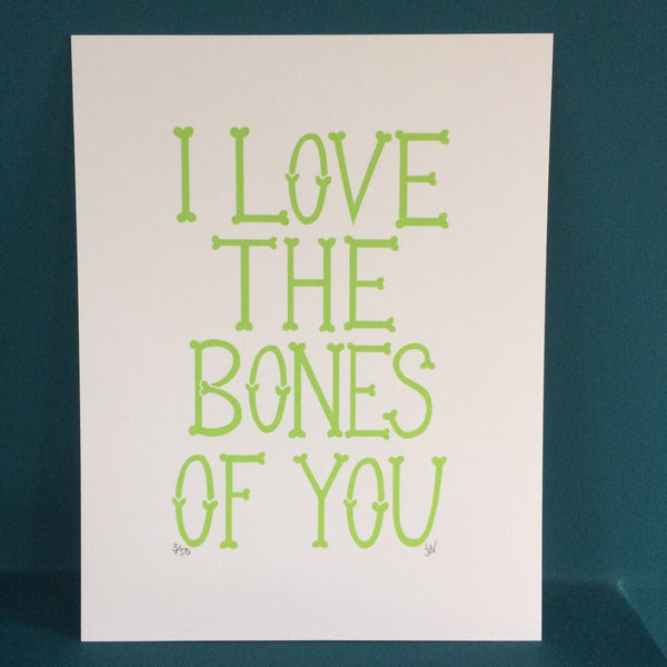 I Love the Bones of You Green Print