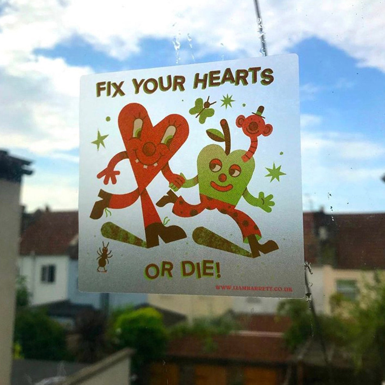 Fix Your Hearts or Die! Sticker