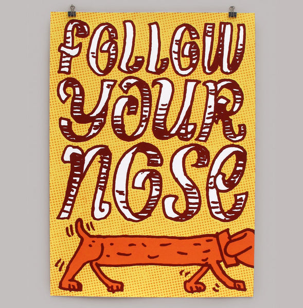 Follow your nose print by Andy Smith