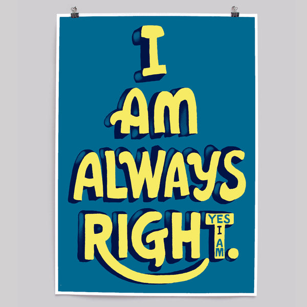 Always Right blue print by Andy Smith