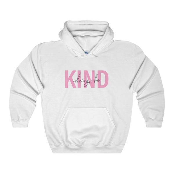 ALWAYS BE KIND - Hoodie