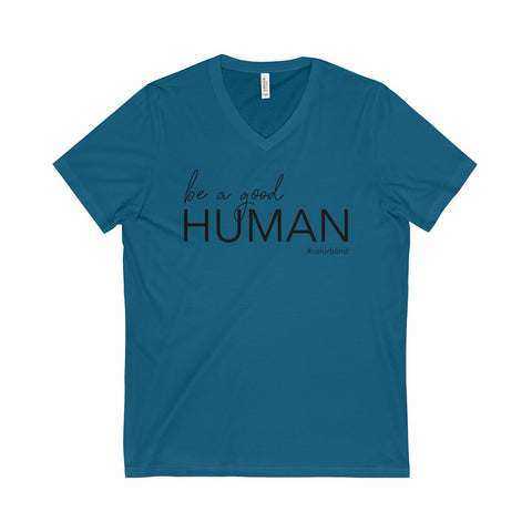 BE A GOOD HUMAN - V-Neck