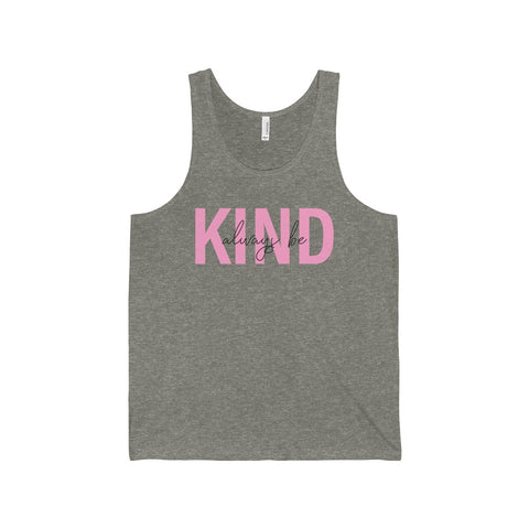 ALWAYS BE KIND - Unisex Tank