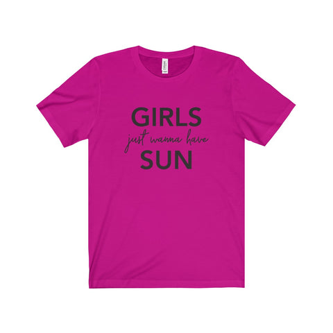 GIRLS JUST WANNA HAVE SUN - Premium Tee