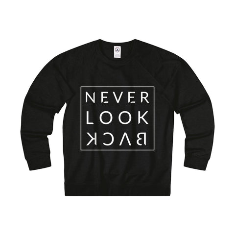 NEVER LOOK BACK - French Terry Crew