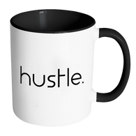 HUSTLE - 11 oz Accent Mug