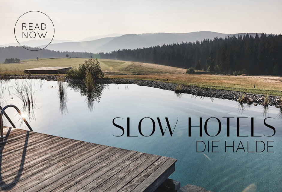 Slow Hotels - Die Halde - the wearness